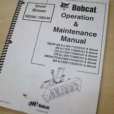 Bobcat Snow Blower Sb200 Sb240 Owner Operator Operation Maintenance Manual Book