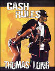Cash Rules by Thomas Long (Paperback, 2007)
