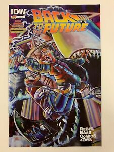 IDW-BACK-TO-THE-FUTURE-1-REBEL-BASE-COMICS-amp-TOYS-COVER-NM-CONDITION