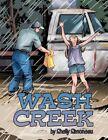 Wash Creek 9781467040211 by Shelly Simoneau Paperback