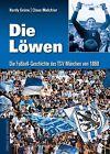 Die Löwen von Claus Melchior und Hardy Grüne (2012, Gebundene Ausgabe)