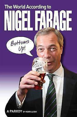 1 of 1 - The World According to Nigel Farage, A Thoroughly Decent Bloke, New condition, B