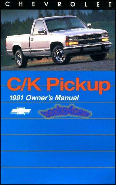 Owners Manual 1991 Chevrolet C K Truck Book Pickup Silverado Handbook Guide Ck For Sale Online Ebay