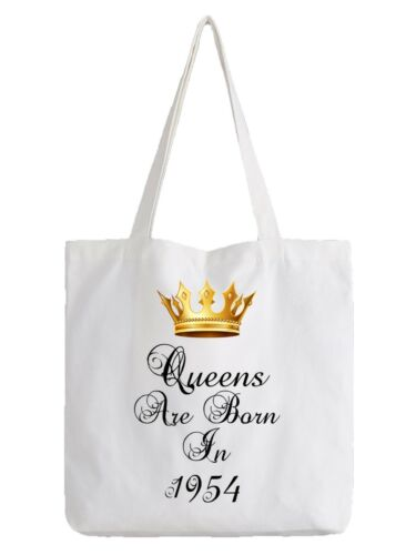 Queens Are Born In 1954 Birthday Tote Bag Funny Gift 65th Sixty Five Shopper