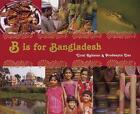 B is for Bangladesh by Urmi Rahman (Hardback, 2009)