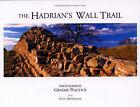 The Hadrian's Wall Trail by Paul Frodsham, Graeme Peacock (Hardback, 2007)