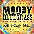Various Artists - Moody Bluegrass (A Nashville Tribute to the Moody Blues, 2013)