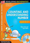 Counting and Understanding Number - Ages 6-7: Year 2 by Steve Mills, Hilary Koll (Mixed media product, 2008)