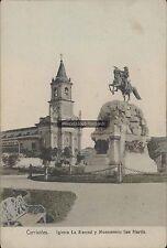 ARGENTINA CORRIENTES IGLESIA LA MERCED Y MONUMENTO SAN MARTIN KAPELUSZ 924