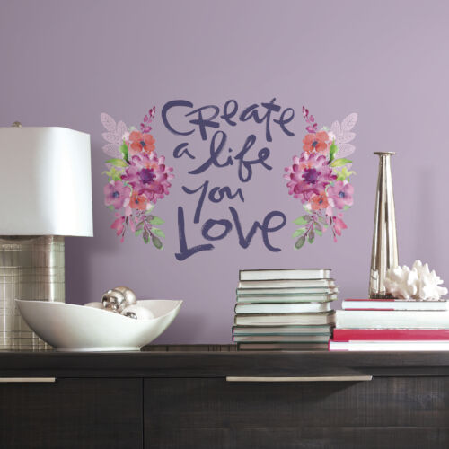Create a Life You Love Wall Decals Kathy Davis Quote Stickers Floral Decor Mural