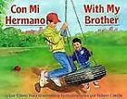 Con Mi Hermano/With My Brother by Eileen Roe (1991, Hardcover)