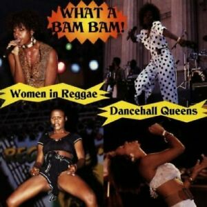 Dancehall-Queens-What-a-Bam-Bam-CD