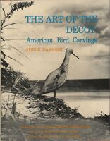 The Art Of The Decoy: American Bird Carvings [hardcover], Book $0 Shipping
