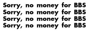 4x-SORRY-NO-MONEY-FOR-BBS-Sticker-pegatina-aufkleber-vinilo-vinyl-18-colours
