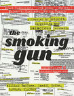 The Smoking Gun by William Bastone, Daniel Green, Barbara Glauber (Paperback, 2001)