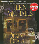 Deadly Deals by Fern Michaels (CD-Audio, 2011)