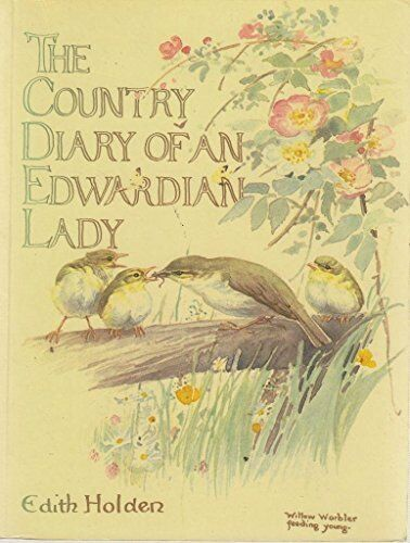 The Country Diary of an Edwardian Lady by Holden, Edith 0722105800 The Cheap