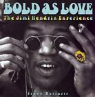 Bold As Love : The Jimi Hendrix Experience by Frank Moriarty (1996, Hardcover)
