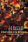 A User's Guide to the Millennium by J. G. Ballard (Paperback, 1997)