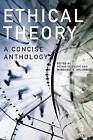 Ethical Theory: A Concise Anthology by Broadview Press Ltd (Paperback, 2010)