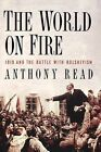 The World on Fire: 1919 and the Battle with Bolshevism by Anthony Read (Paperback / softback, 2008)