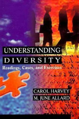 Understanding Diversity : Readings, Cases, and Exercises