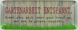 Details Zu Blechschild 27x10cm Garten Arbeit Entspannt Spruch Humor Lustig Sprüche Schild