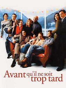Affiche-120x160cm-AVANT-QU-039-IL-NE-SOIT-TROP-TARD-2005-Dequenne-Diefenthal-NEUVE