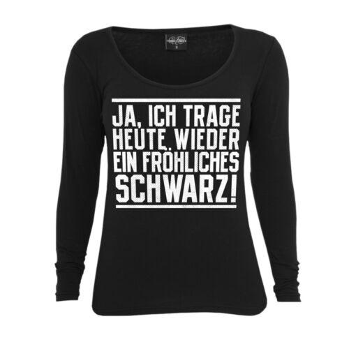 ich trage wieder ein fröhliches SCHWARZ gothic Frauen Damen Langarm Shirt Ja