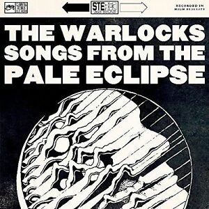 THE-WARLOCKS-SONGS-FROM-THE-PALE-ECLIPSE-NEW-CD