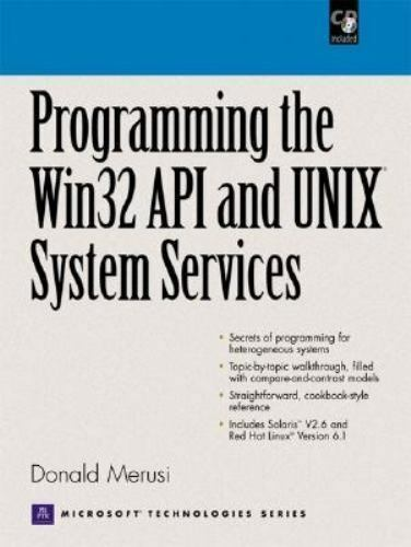 Programming the Windows 32 API and UNIX System Services [With CD-ROM]
