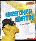 Weather Math by Katie Marsico (Paperback / softback, 2015)
