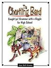 The Chortling Bard: Caught'ya! Grammar with a Giggle for High School by Jane Bell Kiester (Paperback / softback, 2013)