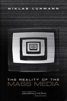 The Reality of the Mass Media by Luhmann, Niklas -Paperback