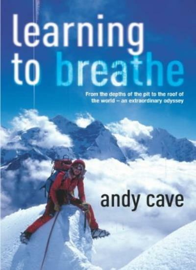 Learning to Breathe By Andy Cave. 9780091800345
