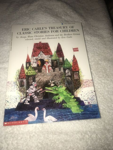 Eric Carle's Treasury of Classic Stories for Children by Eric Carle (1988) I7