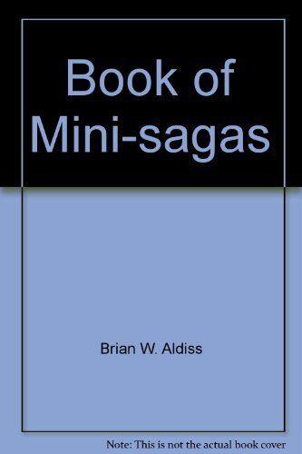 Book of Mini-sagas: No. 1 By Brian W. Aldiss
