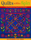 Quilts with a Spin: 7 New Projects from Piece O'Cake Designs by Linda Jenkins, Becky Goldsmith (Paperback, 2005)