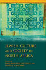 Jewish Culture and Society in North Africa by Indiana University Press (Paperback, 2011)