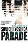 Parade by Shuichi Yoshida (Paperback, 2015)