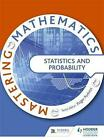 Mastering Mathematics - Statistics & Probability by Various Authors (Paperback, 2014)