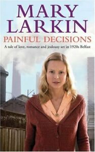 Painful-Decisions-By-Mary-Larkin-9781847441270