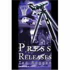 Press Releases by Ted Roggen (Paperback / softback, 2001)