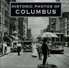 Historic Photos of Columbus by Nick Taggart (Hardback, 2007)
