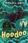 Hoodoo by Smith Ronald L. (author) 9780544445253