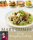 Food for Everyday Cooking von Mary Gomes (2016, Taschenbuch)