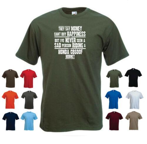 """/""""HONDA CB600F HORNET/"""" /""""tee-shirt Homme /"""" ils disent que l/'argent ne peut ACHETER LE BONHEUR mais.."""