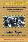 Fatal Friendship: The Death of Helen Richey and the Strange Disappearance of Amelia Earhart by Andrea Niapas (Paperback / softback, 2014)