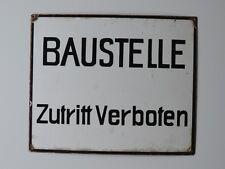 ALTES EMAILSCHILD SCHILD  BAUSTELLE - ZUTRITT VERBOTEN  - 35 CM X 29 CM