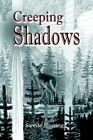 Creeping Shadows by Swede Hastings 9780595358045 Paperback 2005